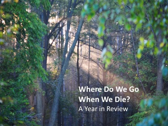 where do we go when we die